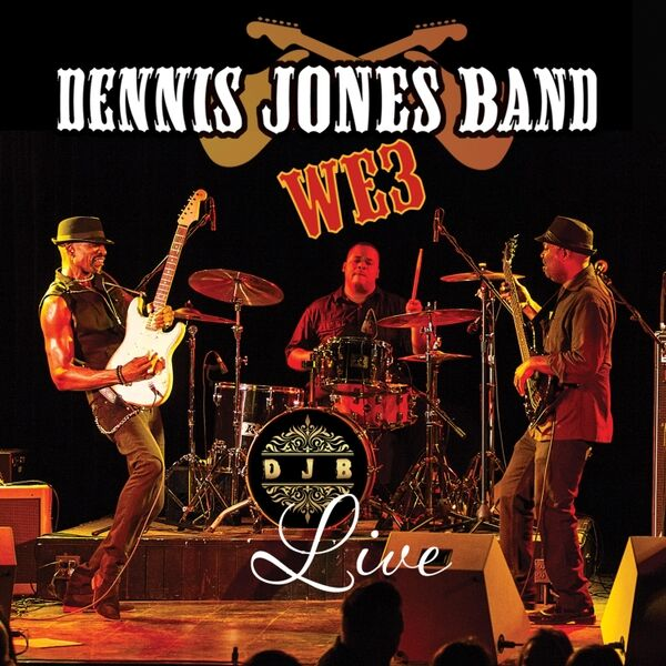 Cover art for Dennis Jones Band: We3 (Live)